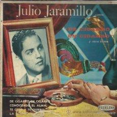 Discos de vinilo: JULIO JARAMILLO EP PEERLESS MEXICO DE CIGARRO EN CIGARRO/ CONOCIENDO EL ALMA +2 BOLEROS. Lote 176276505
