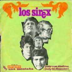 Discos de vinilo: UXV LOS SIREX SINGLE 1968 HAY UNA MONTAÑA / JUDY CON DISFRAZ VERGARA 45244A. Lote 203950710