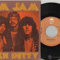 Discos de vinilo: RAM JAM SINGLE BLACK BETTY ESPAÑA 1977.EN MUY BUEN ESTADO /2. Lote 210562602