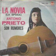 Discos de vinilo: ANTONIO PRIETO SG RCA ITALIANA LA NOVIA (LA SPOSA)/ SON RUMORES CHILE. Lote 49859992