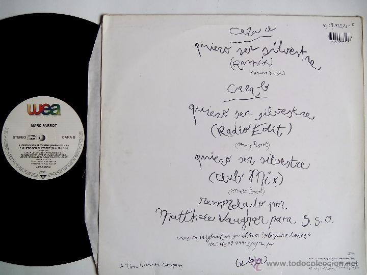 Discos de vinilo: MARC PARROT. QUIERO SER SILVESTRE. MAXI WEA. 4509-93375-0. GERMANY 1993. EL CHAVAL DE LA PECA. - Foto 2 - 49864178
