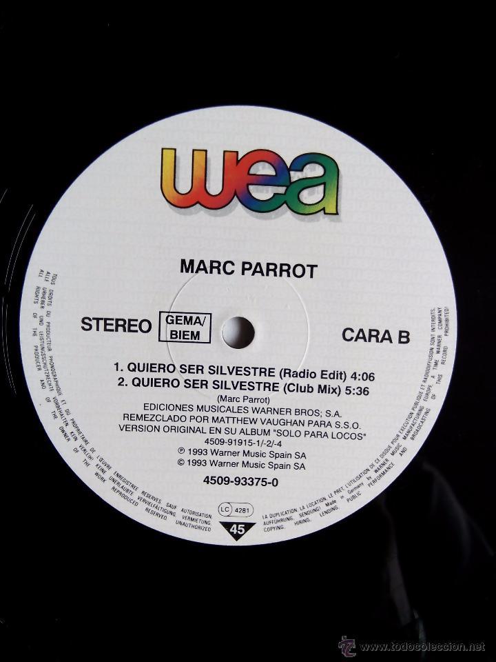 Discos de vinilo: MARC PARROT. QUIERO SER SILVESTRE. MAXI WEA. 4509-93375-0. GERMANY 1993. EL CHAVAL DE LA PECA. - Foto 3 - 49864178