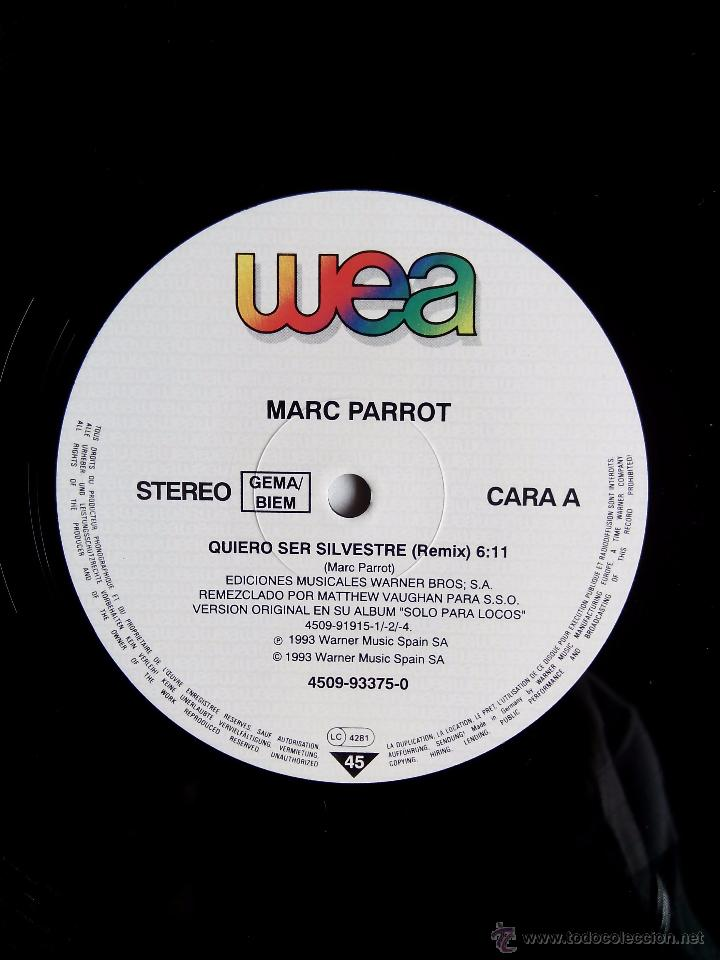 Discos de vinilo: MARC PARROT. QUIERO SER SILVESTRE. MAXI WEA. 4509-93375-0. GERMANY 1993. EL CHAVAL DE LA PECA. - Foto 4 - 49864178
