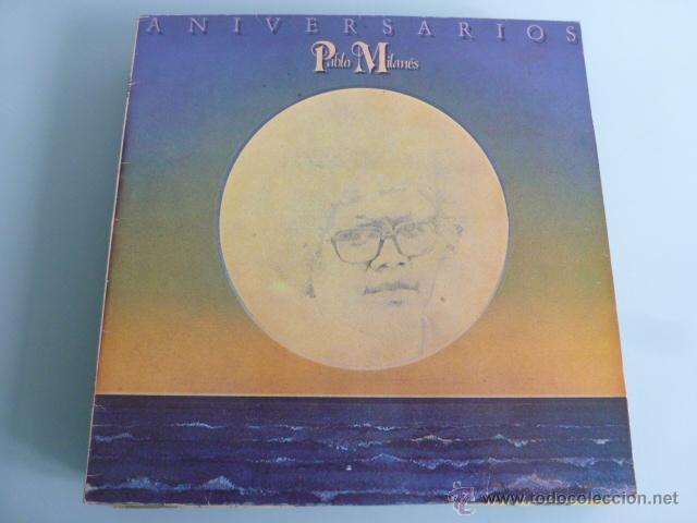 LP VINILO . PABLO MILANES. ANIVERSARIOS (Música - Discos de Vinilo - EPs - Cantautores Internacionales)