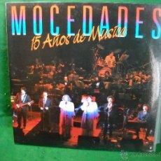 Discos de vinilo: LP MOCEDADES 15 AÑOS DE MUSICA. Lote 49879357