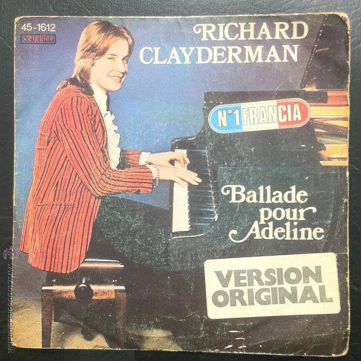 SINGLE RICHARD CLAYDERMAN - BALLADE POUR ADELINE - HISPAVOX 1977. (Música - Discos - Singles Vinilo - Otros estilos)