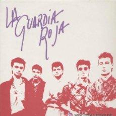 Discos de vinilo: LA GUARDIA ROJA / POLVO DE ESTRELLAS (MAXI XIRIVELLA DE 1986) EX/EX. Lote 49880724