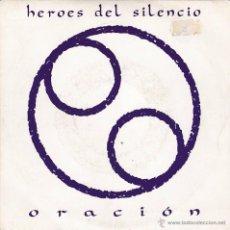 Discos de vinilo: HÉROES DEL SILENCIO - ORACIÓN - ORIGINAL 1991. Lote 49880896