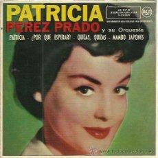 Disques de vinyle: PEREZ PRADO EP RCA 1962 PATRICIA/ POR QUE ESPERAR/ QUIZAS QUIZAS/ MAMBO JAPONES . Lote 49889220