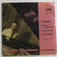 Discos de vinilo: RENATO CAROSONE Y SU SEXTETO LAZZARELLA (FESTIVAL) DISCO DE VINILO 45 RPM CANTANTE ITALIANO AÑOS 50. Lote 49889687