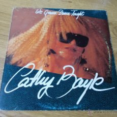 Discos de vinilo: CATHY BAYLE. WE GONNA DANCE TONIGHT. Lote 49896639