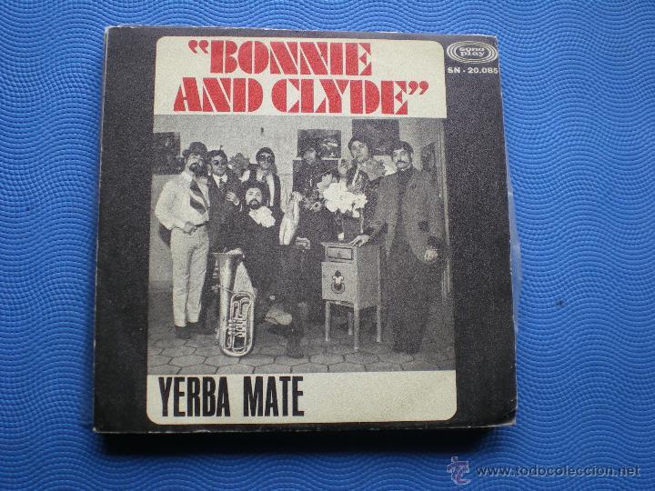 YERBA MATE BALADA DE BONNIE & CLYDE SINGLE SPAIN 1968 PDELUXE (Música - Discos - Singles Vinilo - Grupos Españoles 50 y 60)