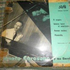 Discos de vinilo: RENATO CAROSONE - EL SUSPIRO EP - ORIGINAL ESPAÑOL - PATHE RECORDS 1958 - MONOAURAL -. Lote 49904165