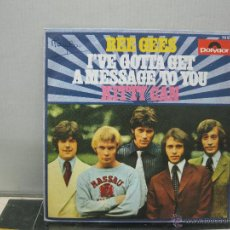 Discos de vinilo: THE BEE GEES - I'VE GOTTA GET A MESSAGE TO YOU / KITTY CAN - SPAIN - POLYDOR 1968. Lote 49911388