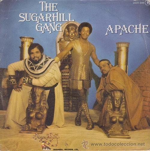 THE SUGARHILL GANG - APACHE - SINGLE ESPAÑOL DE VINILO OLD SKOOL RAP (Música - Discos - Singles Vinilo - Rap / Hip Hop)