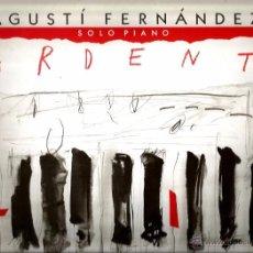 Discos de vinilo: LP AGUSTI FERNANDEZ : ARDENT . Lote 49913858