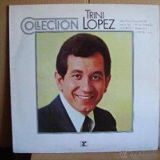 Discos de vinilo: TRINI LOPEZ ---- COLLECTION. Lote 49923320