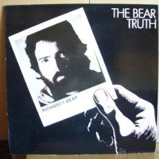 Discos de vinilo: RICHARD T.BEAR ----- THE BEAR TRUTH. Lote 49923573