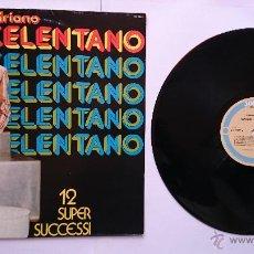Discos de vinilo: ADRIANO CELENTANO - 12 SUPER SUCCESSI (1973) (REEDICION ITALIANA 1981). Lote 49932776