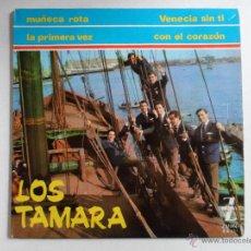 Discos de vinilo: ** LOS TAMARA - VENECIA SIN TI + 3 - EP AÑO 1965 - LEER DESCRIPCIÓN. Lote 49933501