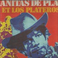 Discos de vinilo: MANITAS DE PLATA ET LOS PLATEROS. Lote 49943805
