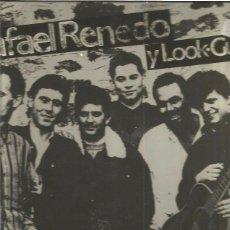 Discos de vinilo: RAFAEL RENEDO Y LOOK GUAY. Lote 49943843