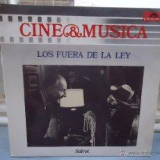 Discos de vinilo: DISCO VINILO - LP CINE MUSICA , LOS FUERA DE LA LEY. Lote 49945365