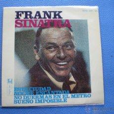 Discos de vinilo: FRANK SINATRA ESTA CIUDAD + NOCHE ENCANTADA +2 EP SPAIN 1967 PDELUXE. Lote 49948676