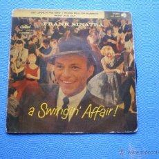 Discos de vinilo: FRANK SINATRA A SWINGIN´AFFAIR EP SPAIN PDELUXE. Lote 49949045