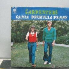 Discos de vinilo: CARPENTERS - CANTA / DRUSCILLA PENNY - SPAIN - HISPAVOX / AM 1973. Lote 49955351