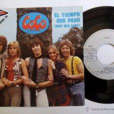 Discos de vinilo: COCO. EL TIEMPO QUE PASÓ (BAD OLD DAYS). SINGLE ARIOLA 15546-A. ESPAÑA 1978. GET YOU OUT OF MY LIFE.. Lote 49956680