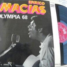 Discos de vinilo: ENRICO MACIAS. OLYMPIA 1968 -EDICION FRANCESA. Lote 49956787