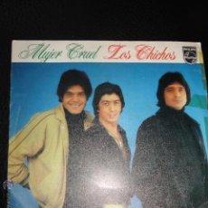 Discos de vinilo: LOS CHICHOS-MUJER CRUEL + OTRO CAMINO SINGLE VINILO 1981 SPAIN. Lote 105451735
