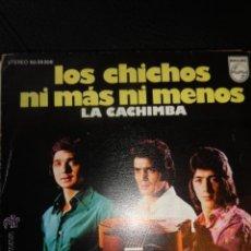 Discos de vinilo: LOS CHICHOS - NI MAS NI MENOS - LA CACHIMBA - 1973 - SPAIN - PHILIPS - VG/VG. Lote 49960073