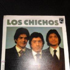 Discos de vinilo: LOS CHICHOS.-QUISIERA TENERTE JUNTO A MI.-FONOGRAM.-AÑO 1981.-. Lote 49960097