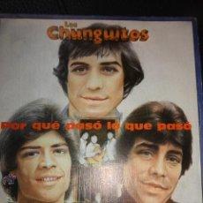 Discos de vinilo: LOS CHUNGUITOS SG EMI 1982 POR QUE PASO LO QUE PASO/ QUERER Y PERDER RUMBA GITANA. Lote 49960141
