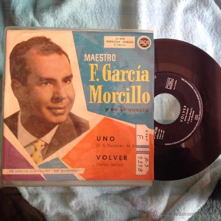 F. GARCIA MORCILLO SG. 1960 UNO+ VOLVER (Música - Discos de Vinilo - Maxi Singles - Grupos Españoles 50 y 60)