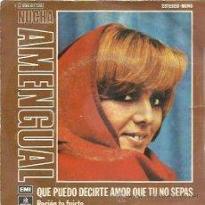 Discos de vinilo: NUCHA AMENGUAL SG EMI 1974 QUE PUEDO DECIRTE AMOR QUE TU NO SEPAS/ RECIEN TE FUISTE . Lote 49979896