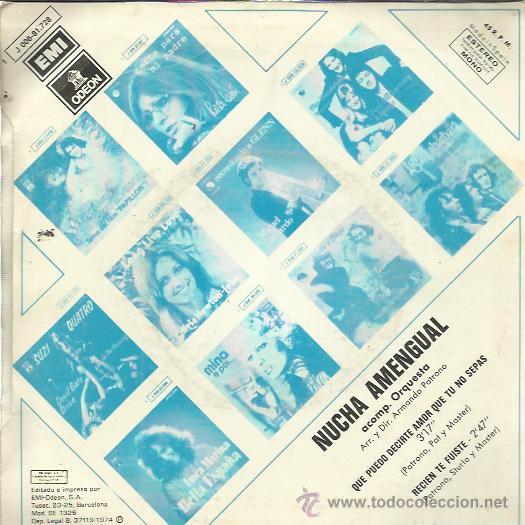 Discos de vinilo: NUCHA AMENGUAL Sg EMI 1974 que puedo decirte amor que tu no sepas/ recien te fuiste - Foto 2 - 49979896