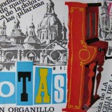 Discos de vinilo: JOTAS CON ORGANILLO DE LA CASA JOSÉ FERRER. EP. 1963. DE LA DOLORES,LAS PILARICAS, LA ALEGRIA DE .... Lote 49984477