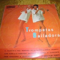 Discos de vinilo: TROMPETAS BAILADORAS. ORLADOR 1967. 10 PULGADAS. EDICION PARA CIRCULO INTERNACIONAL. IMPECABLE.. Lote 49984756