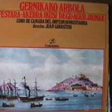 Discos de vinilo: CORO DE CÁMARA DEL ORFEÓN DONOSTIARRA. GERNIKAKO ARBOLA,AGUR JAUNAK,FESTARA,AKERRA IKUSI DEGU. COLUM. Lote 49984936