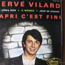 Discos de vinilo: HERVÉ VILARD. CAPRI C'EST FINI. ON VERRA BIEN. IL MONDO. JOUR DE CHANCE. MERCURY 152037. 1965.. Lote 49985733