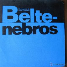 Discos de vinilo: BELTENEBROS. DIRIGIDA POR PILAR MIRÓ. UNA HISTORIA DE AMOR Y TRAICIÓN. AUDIO&VIDEO PROMO A-209. 1991. Lote 49986098