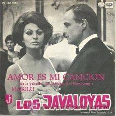Discos de vinilo: LOS JAVALOYAS - AMOR ES MI CANCION (LA VOZ DE., PL63155, 7'', 1967) BSO LA CONDESA DE HONG KONG . Lote 49991044
