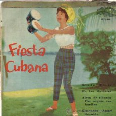 Discos de vinilo: FIESTA CUBANA EP CUBALEGRE 1962 LINDO PARIS/ EN LAS TINIEBLAS/ ALETA DE TIBURON +1 CUBA SON MAMBO. Lote 49997898