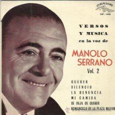 Discos de vinilo: MANOLO SERRANO EP CUBALEGRE 1962 VERSOS Y MUSICA QUERER/ SILENCIO/ LA RENUNCIA/ MI CAMISA +2. Lote 50003891