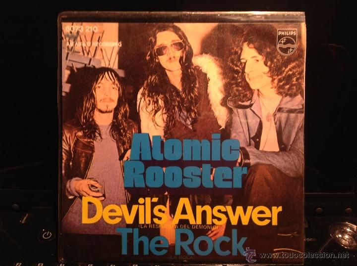 ATOMIC ROOSTER SG. DEVIL´S ANSWER + THE ROCK (Música - Discos de Vinilo - Maxi Singles - Pop - Rock Internacional de los 50 y 60)