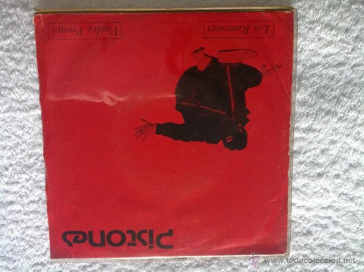 PISTONES SG. LOS RAMONES + VUELVE PRONTO (Música - Discos - Singles Vinilo - Grupos Españoles de los 70 y 80)