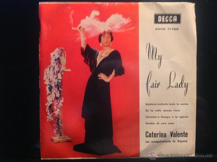 CATERINA VALENTE EP HUBIESE BAILADO TODA LA NOCHE + 3 TEMAS (Música - Discos de Vinilo - Maxi Singles - Solistas Españoles de los 50 y 60)